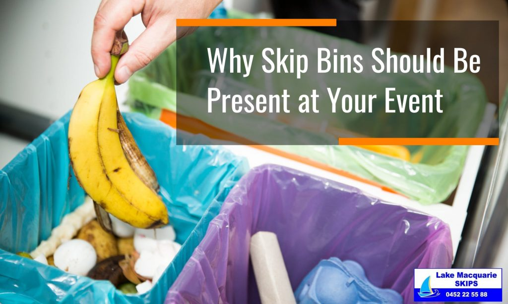Why Skip Bins Should Be Present at Your Event -