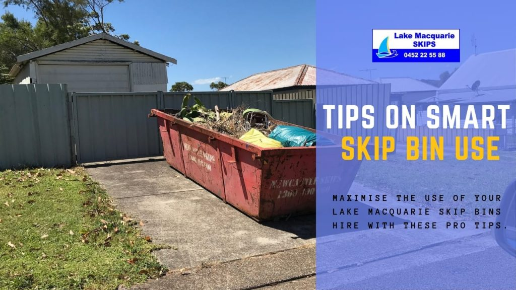 Tips on Smart Skip Bin Use -